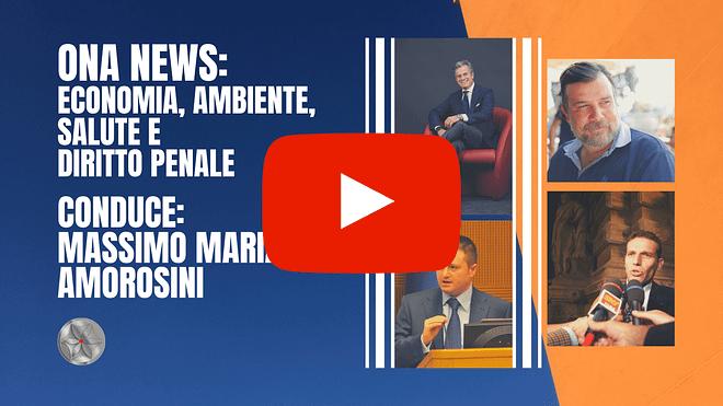 ONA News - Economia, ambiente, salute e diritto penale
